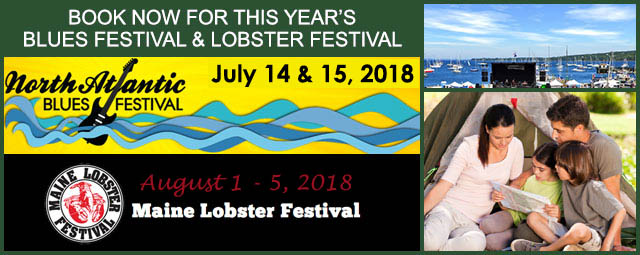 Come stay at Megunticook Campground and enjoy the North Atlantic Blues Festival and the Maine Lobster Festival in 2018