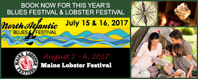 Come stay at Megunticook Campground and enjoy the North Atlantic Blues Festival and the Maine Lobster Festival in 2017
