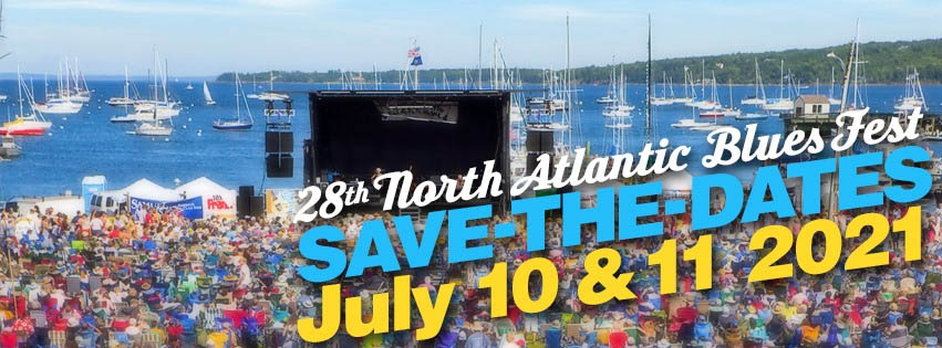 28th North Atlantic Blues Fest - July 13 and 14 2019 - stay at Megunticook and enjoy the show